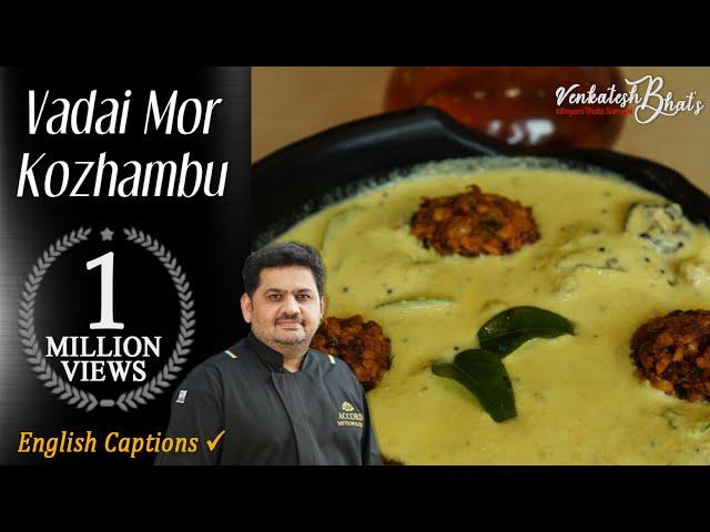 Venkatesh Bhat makes masala vadai & mor kolumbu   mor kuzhambu tamil recipe   more kulambu in tamil