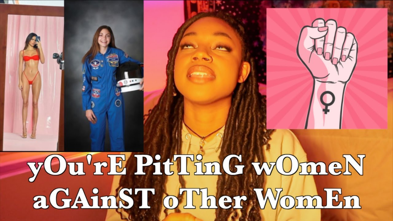 Download yOu'rE PitTinG wOmeN aGAinST oTher WomEn
