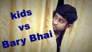 kids VS Bary Bhai | The Spartians
