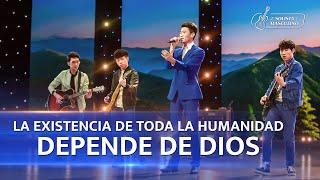 Música cristiana de adoración | La existencia de toda la humanidad depende de Dios