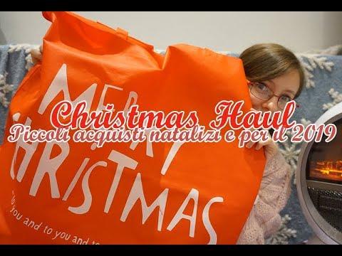 Christmas Haul 🎅 Piccoli acquisti natalizi e per il 2019