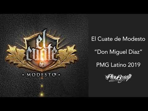 Don Miguel Diaz - El Cuate