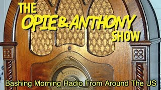Opie & Anthony: Bashing Morning Radio From Around the US (03/11, 04/28/05)