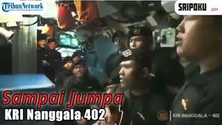 Bikin Haru, Kru Awak KRI Nanggala 402 Nyanyikan Lagu Sampai Jumpa Endank Soekamti
