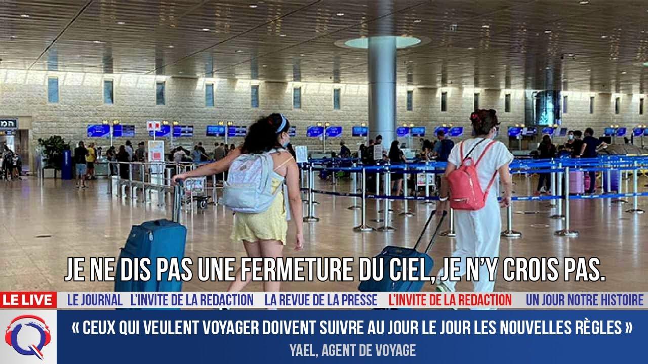 « Ceux qui veulent voyager doivent suivre au jour le jour les nouvelles - L'invité du 5 juillet 2021