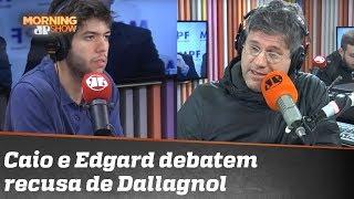 Edgard e Coppolla analisam recusa de Dallagnol em ir à Câmara