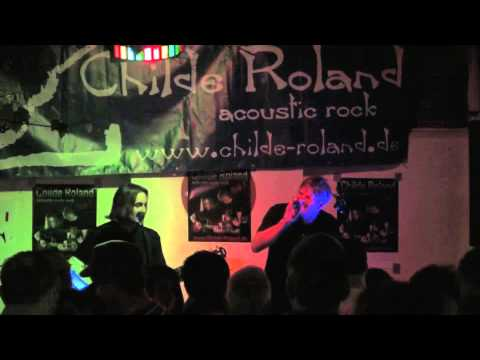Childe Roland - With or without you live
