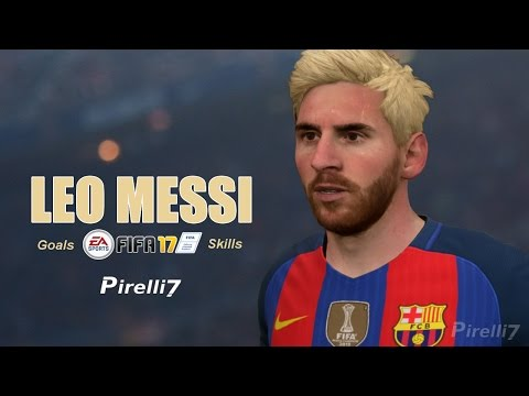 FIFA 17: Lionel Messi Goals & Skills 2017 |FIFA REMAKE| 60fps - by Pirelli7