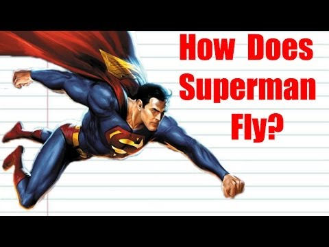 How Does Superman Fly? [Sup Sci Pilot]