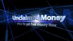 Unclaimed Money How to get Free Money Now!
