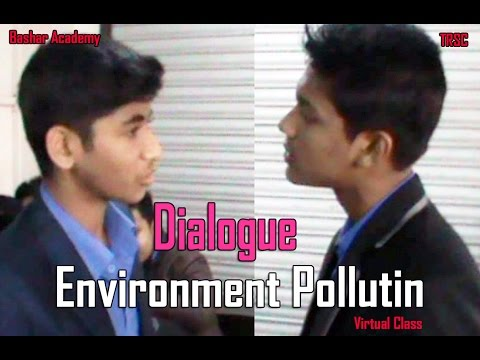 dialogue between five friends about pollution