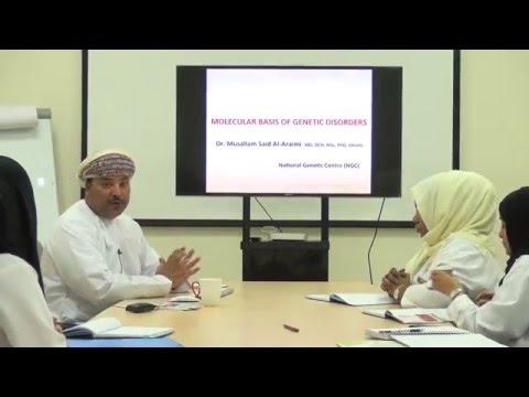 DR.MUSALLAM AL-ARAIMI , MOLECULAR BASIS OF GENETIC DISORDERS(GCC-MODULE 3)