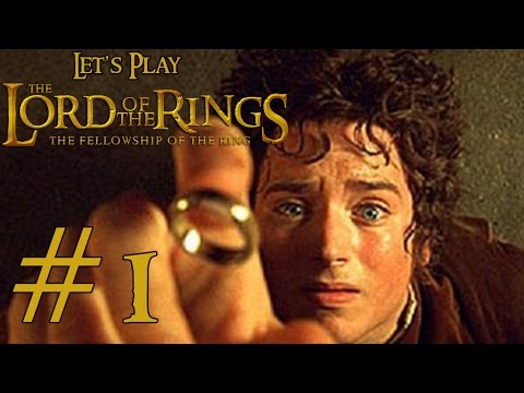 Let's Play Lord of the Rings: Fellowship of the Ring Ep. 1