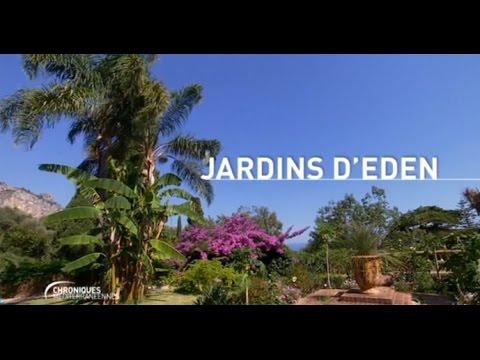 CHRONIQUES MEDITERRANEENNES - Les jardins d'Eden à Menton