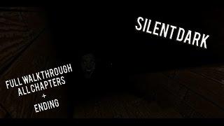 Silent Dark - Procédure pas à pas complète (TOUS CHAPTERS) - ROBLOX