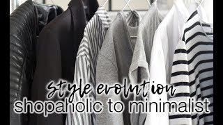 My style evolution: from shopaholic to minimalist!