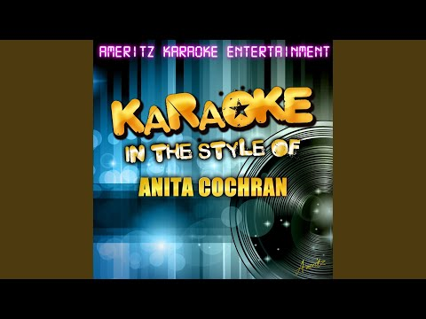 I Wanna Hear] A Cheatin' Song [In the Style of Anita Cochran] [Karaoke Version]