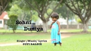 Sohni Duniyan  | Sufi Balbir | New Punjabi Song | Popular Punjabi Songs