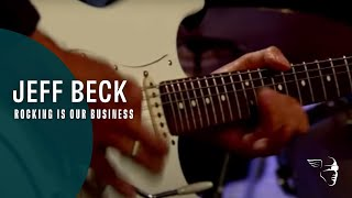 Jeff Beck - Rocking Is Our Business  (Rock 'n' Roll Party)