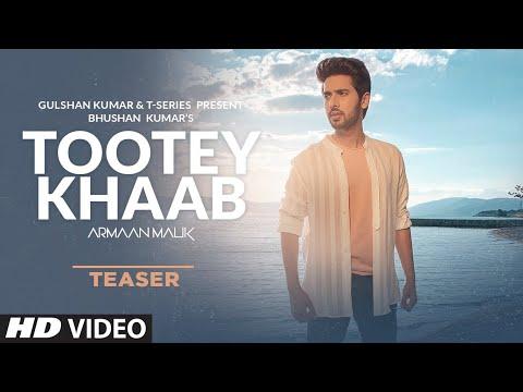Song Teaser: Tootey Khaab | Armaan Malik | Releasing on 27th September 2019