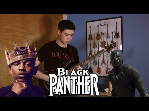Black Panther - Kendrick Lamar (Guitar Cover)