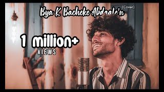 Kaifi Khalil - Bya K Bacheke Abdaale (Cover) [Official Music Video]
