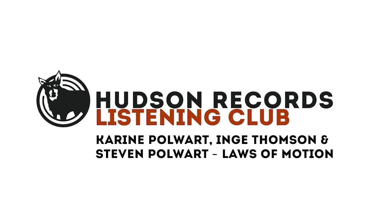 Karine Polwart – Hudson Records Listening Club - Karine Polwart,