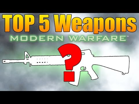 Top 5 Best Weapons in Modern Warfare Remastered (Call of Duty MWR 5 Best Guns)