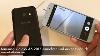 Samsung Galaxy A5 2017 einrichten und erster Eindruck