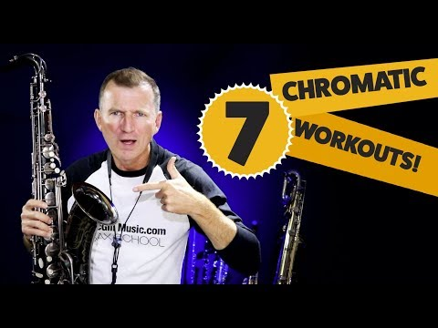 7 Chromatic workouts for saxophone - Free online saxophone lessons from Sax School