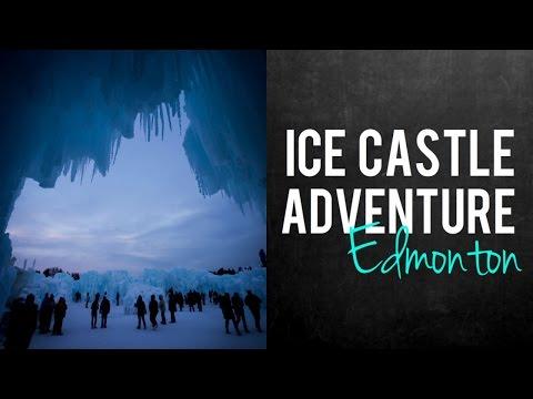 Edmonton Ice Castle // A Magical Night!