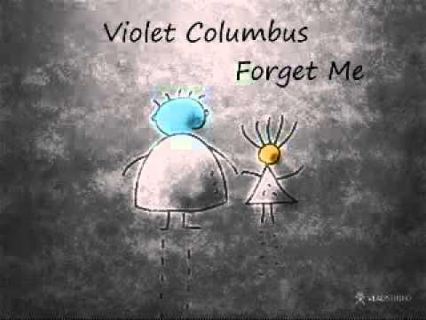 Violet Columbus-Forget Me - YouTube.flv