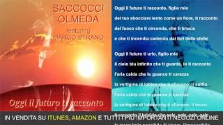 Canzonepoesia: Oggi il futuro ti racconto (estratto) di Saccocci-Olmeda