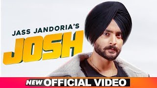 Josh (Official Video) | Jass Jandoria Feat Ginni Kapoor | Desi Crew | Latest Punjabi Songs 2019