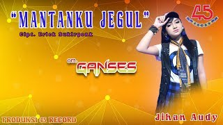 Gambar cover Jihan Audy - Mantanku Jegul [OFFICIAL]