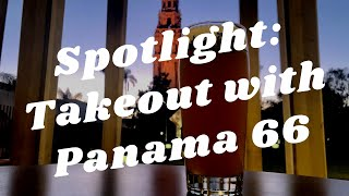 Balboa Park to You - Spotlight:Takeout with Panama 66