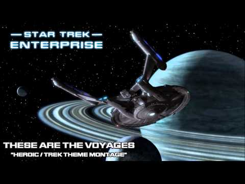 Star Trek: Enterprise Music - Ending [These Are The Voyages]