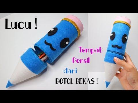 Ide kreatif dari Botol Plastik Bekas! Tempat pensil | Plastic bottle craft ideas | best out of waste