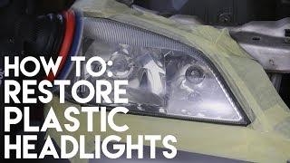 How To: Restore Faded Plastic Headlights PERMANENTLY! Headlight restoration tips.