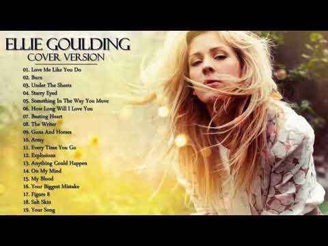 Ellie Goulding Greatest Hits Full Album--The Best Songs Of Ellie Goulding Nonstop Playlist