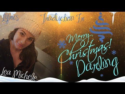 Glee Merry Christmas Darling (Lyrics - Traduction Française)