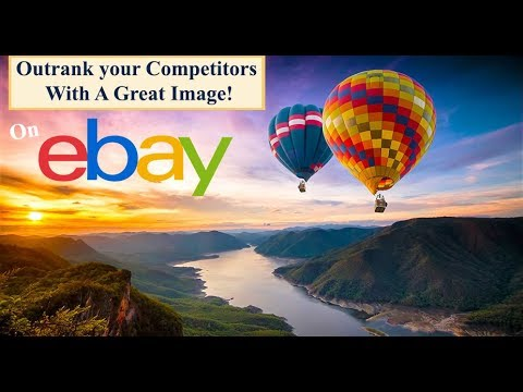 FREE EBay Image Editor - EBay Listing Optimization Work For More Sales!