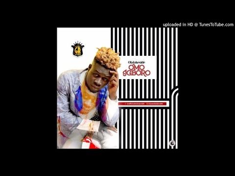 Olalakeside - Omo Igboro
