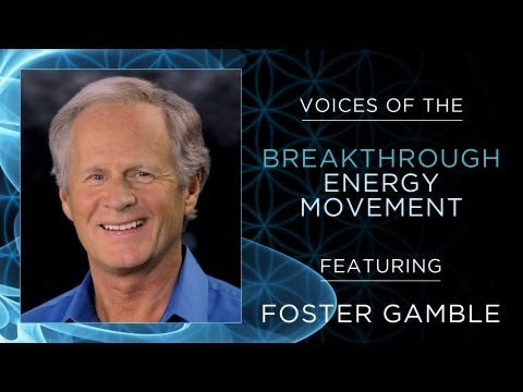 Voices of the Breakthrough Energy Movement   Foster Gamble
