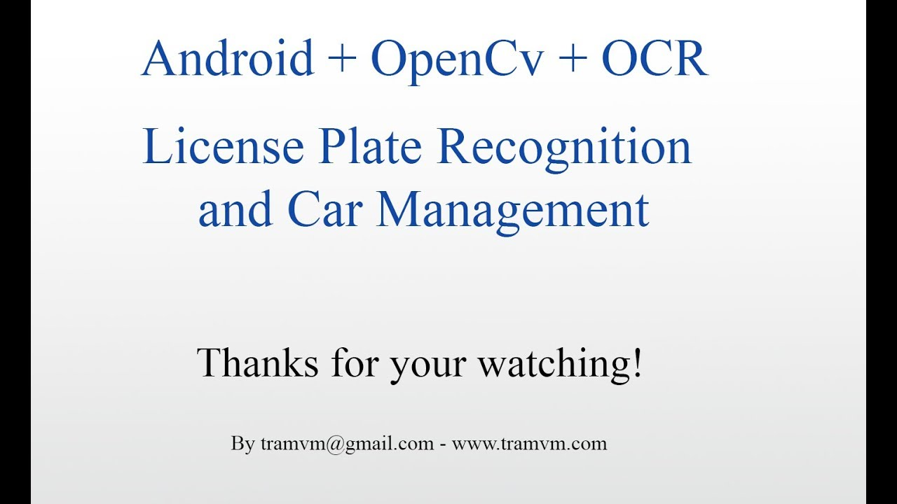 License Plate Recognition and Car Management with Android phone and OpenCV  and OCR (Demo LPR)