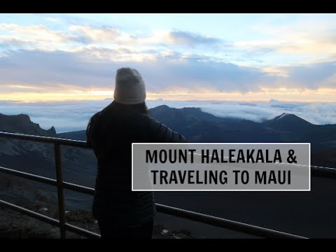 Traveling to Maui & Mount Haleakala!!
