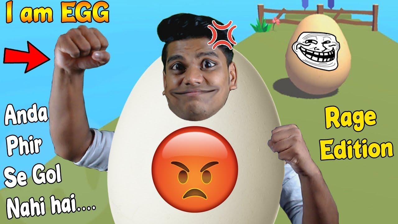 Ye Anda Bhi Gol Nahi Hai (Rage Edition) [ I am Egg ]