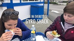 Live In Everett TV #17: Gyro Shack