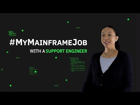 #MyMainframeJob With A Support Engineer - Janay Johnson