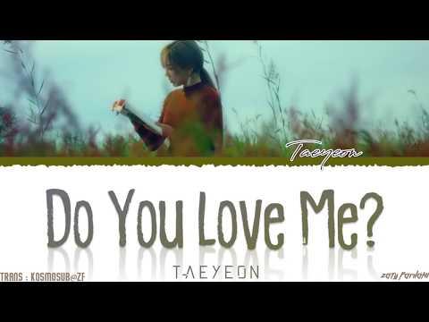 TAEYEON (태연) - 'DO YOU LOVE ME?' Lyrics [Color Coded_Han_Rom_Eng]